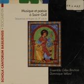 Musique et poésie a Saint-Gall : Séquences et tropes du IXe siècle