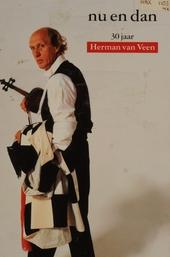 Nu en dan : 30 jaar Herman van Veen