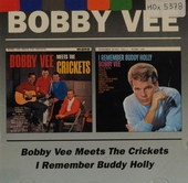 Bobby Vee meets The Crickets ; I remember Buddy Holly
