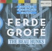 The modern American music of Ferde Grofé