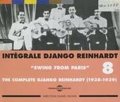 Intégrale Django Reinhardt. Vol. 8, Swing from Paris 1938-1939