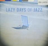 Lazy days of jazz