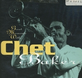 Great moments with Chet Baker