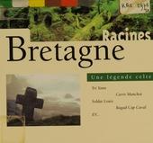 Bretagne : une légende Celte