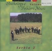 Anthology of folklore music. vol.5 : Serbia 2