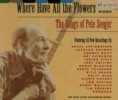 Where have all the flowers gone : the songs of Pete Seeger. vol.1 & 2