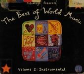 Putumayo presents the best of world music. Vol. 2