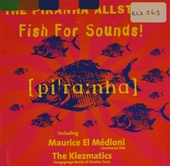 The Piranha allstars! : fish for sounds