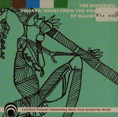 The didjeridu : dharpha : songs from the dreamtime