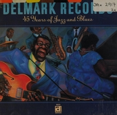 Delmark records : 45 years of jazz and blues