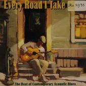 Every road I take
