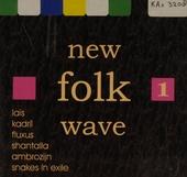 New folk wave. vol.1