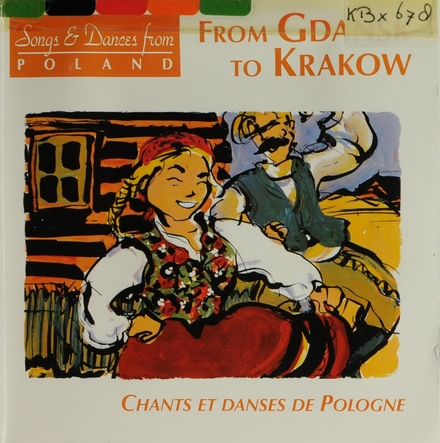 From Gdansk to Krakow : songs & dances from Poland