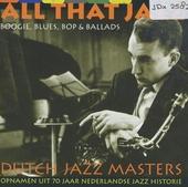 Dutch jazz masters. vol.10 : All that jazz