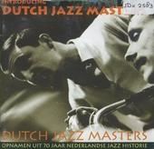 Dutch jazz masters : introducing Dutch jazz masters