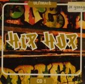 Ultimate hip hop. Disc 1