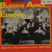 Buenos Aires to Europe : 1925-1942