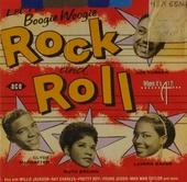 Let the boogie woogie rock'n'roll