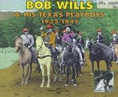 Bob Wills & his Texas Playboys : 1932-1947