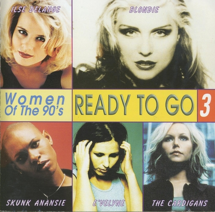Ready to go : women of the 90's. vol.3