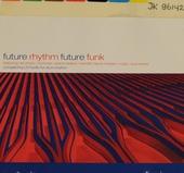 Future rhythm future funk