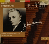 Great pianists of the 20th century. Vol. 30, Ignaz Friedman