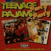 Teenage party ; Pajama party