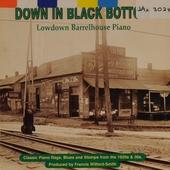 Down in black bottom : lowdown barrelhouse piano
