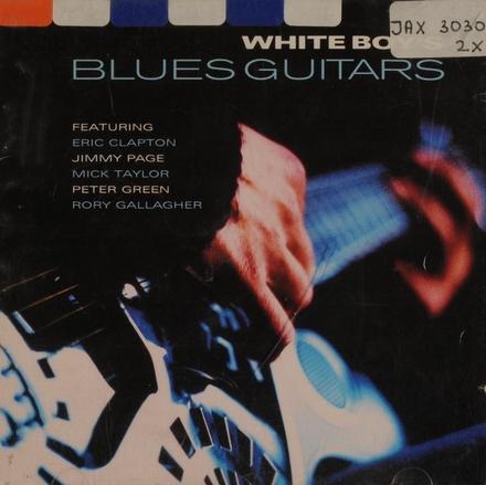 White boy's blues guitars