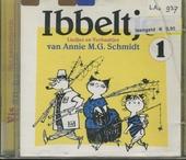 Ibbeltje : liedjes en verhaaltjes van Annie M.G. Schmidt. vol.1