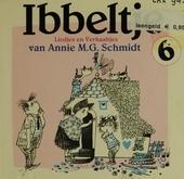 Ibbeltje : liedjes en verhaaltjes van Annie M.G. Schmidt. vol.6