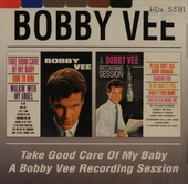Take good care of my baby ; A Bobby Vee recording session