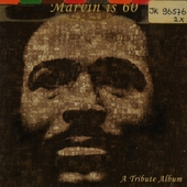 Marvin is 60 : a tribute album