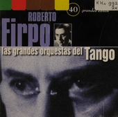 Las grandes orquestas del Tango