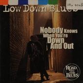 Low down blues