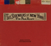 The sidewalks of New York : Tin Pan Alley