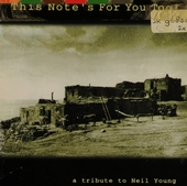 This note's for you too ! : a tribute to Neil Young