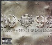Full clip : a decade of Gang Starr