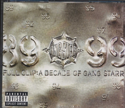 Full clip : a decade of Gang Starr
