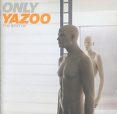 Only Yazoo : the best of