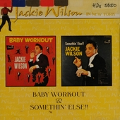 Baby workout ; Somethin' else!!