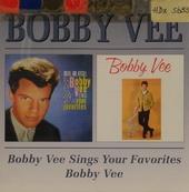 Bobby Vee sings your favorites ; Bobby Vee
