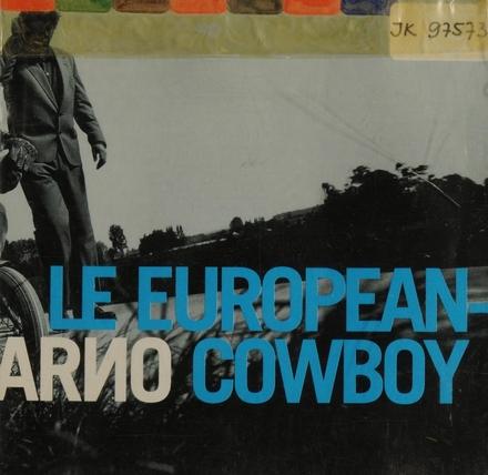 Le European cowboy