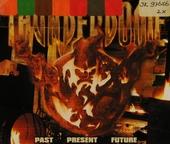 Thunderdome : past present future
