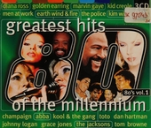 Greatest hits of the millennium : 1980's. vol.1