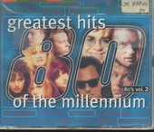 Greatest hits of the millennium : 1980's. vol.2