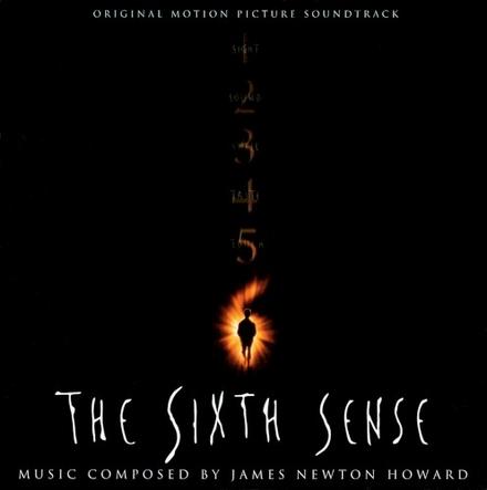 The sixth sense : original motion picture soundtrack