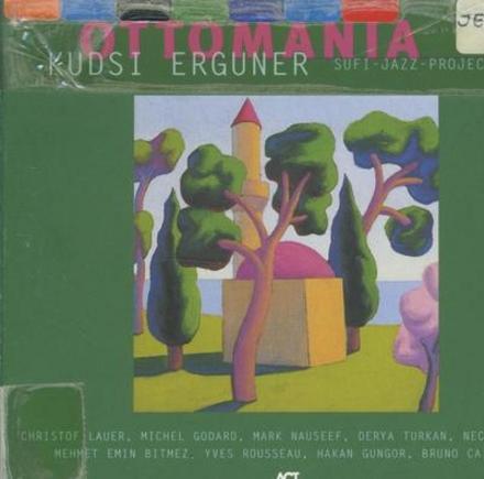 Ottomania : Sufi jazz project