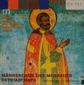 Frühe Gesänge der Russisch-Orthodoxen Kirche