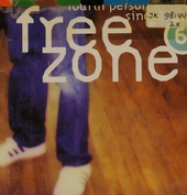 Freezone. vol.6 : Fourth person singular